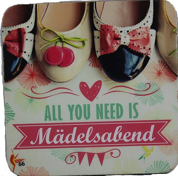 Sheepworld - 81068 - Untersetzer Nr. 66, All you need is Mädelsabend, Kork, 9,5cm x 9,5cm